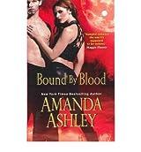 [Bound by Blood] [by: Amanda Ashley]
