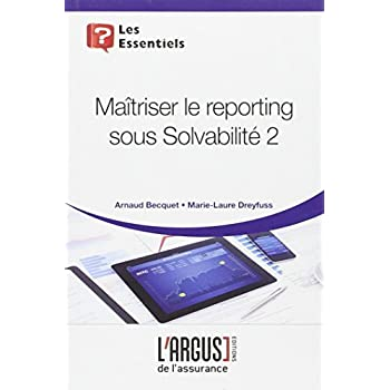 Maîtriser le reporting sous Solvabilité 2