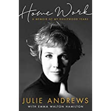 Home Work: A Memoir of My Hollywood Years (English Edition)