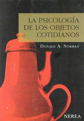 La psicología de los objetos cotidianos (Serie Media) por aavv