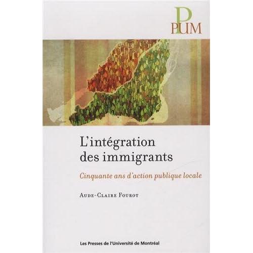L'intégration des immigrants : Cinquante ans d'action publique locale