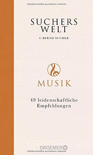 Suchers Welt: Musik: 49 leidenschaftliche Empfehlungen
