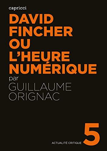 David Fincher ou l'heure numérique