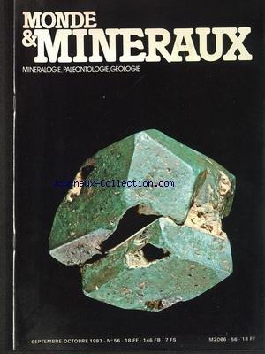 MONDE ET MINERAUX [No 56] du 01/09/1983 - MINERALOGIE - PALEONTOLOGIE ET GEOLOGIE par Collectif