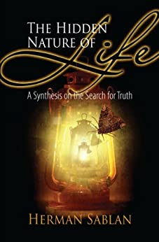 The Hidden Nature of Life (English Edition) de [Sablan, Herman]