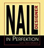 Nail Designer in Perfektion