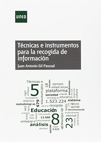 Técnicas e instrumentos para la recogida de información (GRADO) por Juan Antonio Gil Pascual