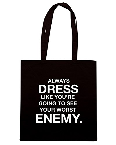 T-Shirtshock - Borsa Shopping CIT0027 Always dress like you re going to see your worst enemy Nero