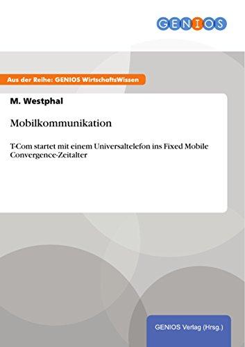 Mobilkommunikation: T-Com startet mit einem Universaltelefon ins Fixed Mobile Convergence-Zeitalter - Fixed-mobile-convergence