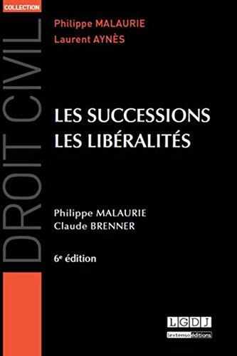 Les Successions, les libéralités 6ème Ed.