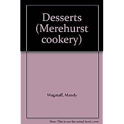 Desserts (Merehurst cookery)