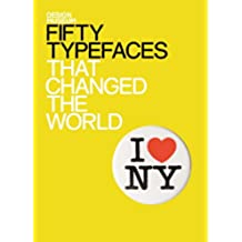 Fifty Typefaces That Changed the World: Design Museum Fifty (English Edition)