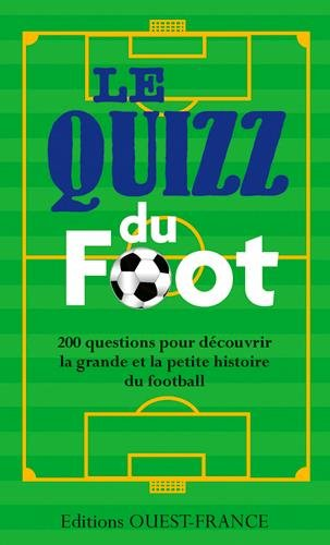 Quizz du foot par Romain Bellessort, Pierre Deslais