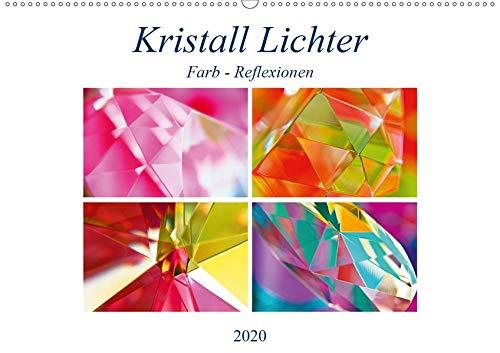 Kristall Lichter (Wandkalender 2020 DIN A2 quer): Das Licht eines Kristalls wirft die unterschiedlichsten Farben ins Leben ... eindrucksvolle ... (Monatskalender, 14 Seiten ) (CALVENDO Kunst)