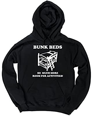 HippoWarehouse Bunkbeds, So Much More Room For Activities! Quote unisex Hoodie hooded top