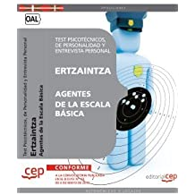 Ertzaintza. Agentes de la Escala Básica. Test Psicotécnicos, de Personalidad y Entrevista personal (Colección 512)