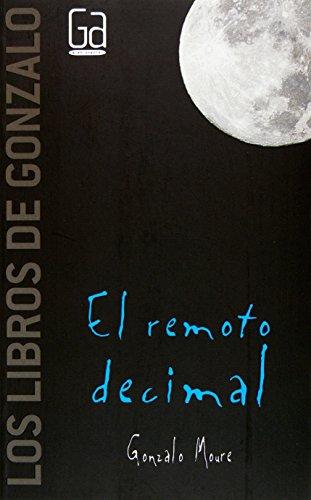 El remoto decimal (Los libros de…)