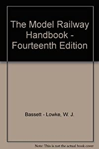 The Model Railway Handbook - Fourteenth Edition