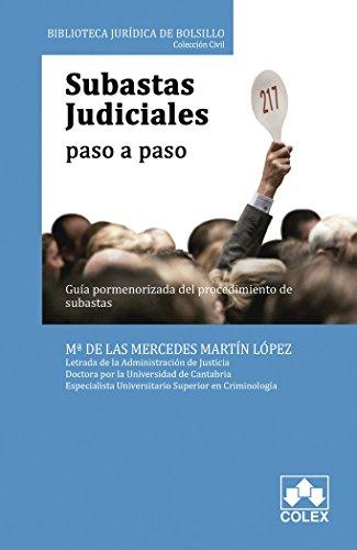 Subastas judiciales paso a paso. Guía pormenorizada del procedimiento de subasta (Biblioteca Jurídica de Bolsillo)