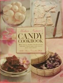 Portada del libro Mother Nature's Candy Cookbook by Alison Candlin (2014-01-01)