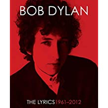 Lyrics:1962-2012 (English Edition)