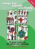 Songs for Every Assembly: 15 Great New Songs for the Whole Year Through by Johnson, Mark, Johnson, Helen (September 1, 1999) Spiral-bound