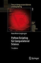 Python Scripting for Computational Science (Texts in Computational Science and Engineering) by Hans Petter Langtangen (2009-02-13)