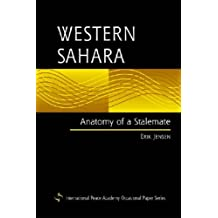 Western Sahara: Anatomy of a Stalemate (International Peace Academy Occasional Paper) by Erik Jensen (2004-12-31)