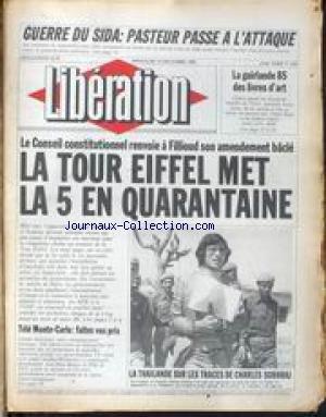 LIBERATION [No 1422] du 14/12/1985 - GUERRE DU SIDA - PASTEUR PASSE A L'ATTAQUE - LA GUIRLANDE 85 DES LIVRES D'ART - LE CONSEIL CONSTITUTIONNEL RENVOIE A FILLIOUD SON AMENDEMENT BACLE - TELE MONTE-CARLO - LA THAILANDE SUR LES TRACES DE CHARLES SOBHRAJ.