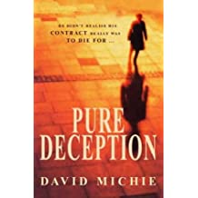 Pure Deception by David Michie (2001-01-18)