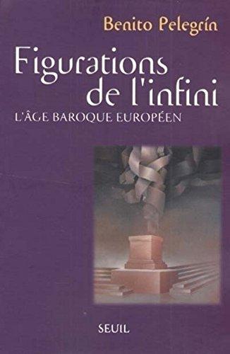 Figurations de l'infini. L'âge baroque européen