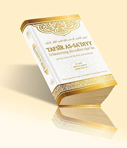 Tafsir as-Sa'diyy - Erläuterung des edlen Quran: Band 27