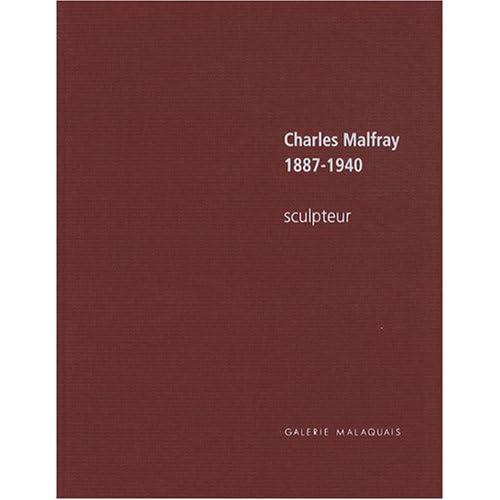 Charles Malfray 1887-1940 : Sculpteur, édition bilingue français-anglais