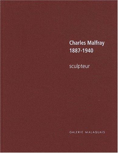 Charles Malfray 1887-1940 : Sculpteur, édition bilingue français-anglais par Jean-Baptiste Auffret