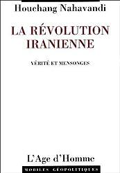 La Révolution iranienne : Vérité et mensonges