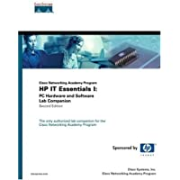 HP IT Essentials I: PC Hardware and Software Lab Companion (Cisco Networking Academy Program) (2nd Edition) 2nd edition by Cisco Systems Inc., ABC Inc. (2004) Paperback