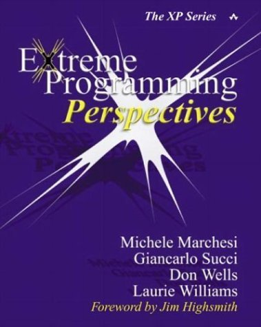 Extreme Programming Perspectives by Marchesi, Michele, Succi, Giancarlo, Wells, Don, Williams, L (2002) Paperback