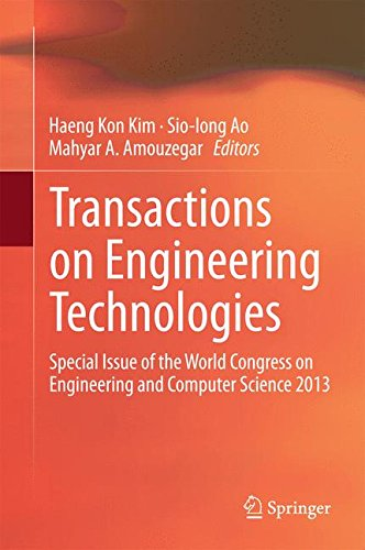 Transactions on Engineering Technologies: Special Issue of the World Congress on Engineering and Computer Science 2013
