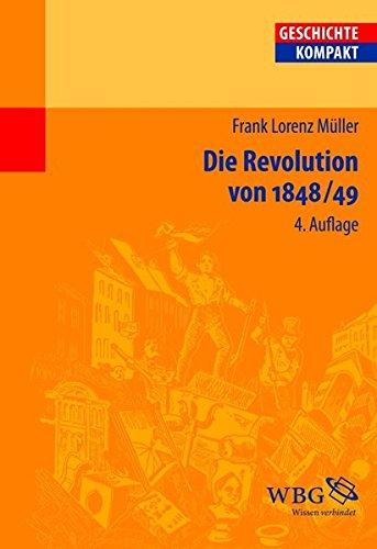Die Revolution von 1848/49 (Geschichte kompakt)