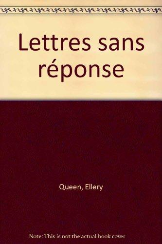 LETTRES SANS REPONSE par Ellery Queen