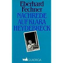 Nachrede auf Klara Heydebreck