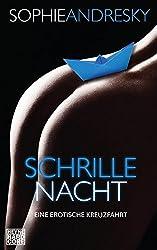 Schrille Nacht: Ein erotische Kreuzfahrt