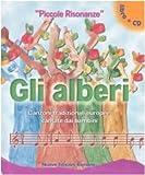 Gli alberi. Canzoni popolari europee cantate dai bambini. Con CD Audio