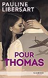 Pour Thomas (Black Moon Romance)