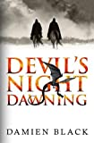 Devil's Night Dawning: A Gritty Dark Fantasy Epic (Broken Stone Chronicle)