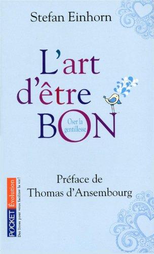 ART D'ETRE BON