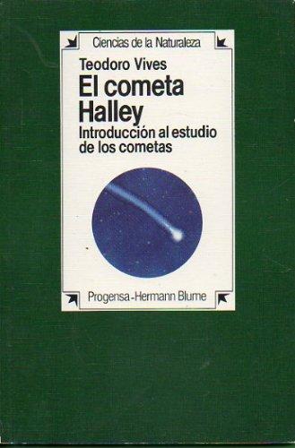 El cometa Halley / Comet Halley (Guias De Jardineria) por Teodoro Vives