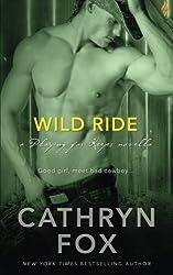 Wild Ride by Cathryn Fox (2015-10-18)