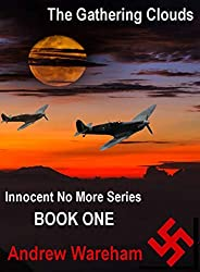 The Gathering Clouds (Innocent No More Series, Book 1)