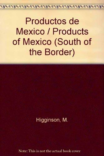 Productos De Mexico (Al Sur De Nuestra Frontera) por Laura Conlon